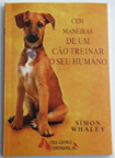 One Hundred Ways For A Dog To Train Its Human - Portuguese Edition