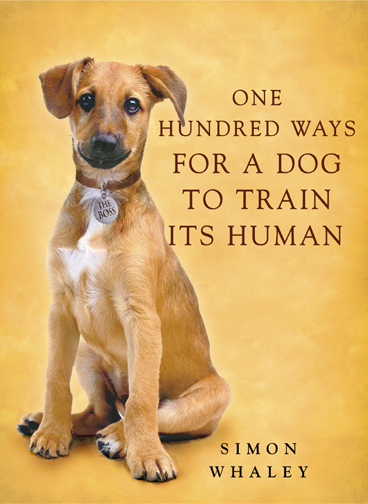 100 Ways For A Dog To Train Its Human