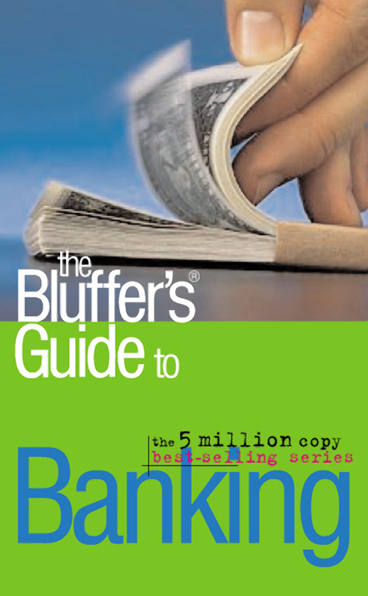 The Bluffers Guide To Banking