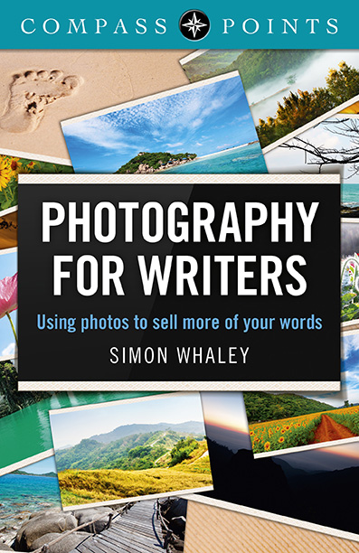 Photography for Writers by Simon Whaley - 72dpi