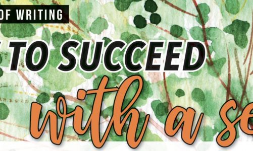 How To Succeed With A Series