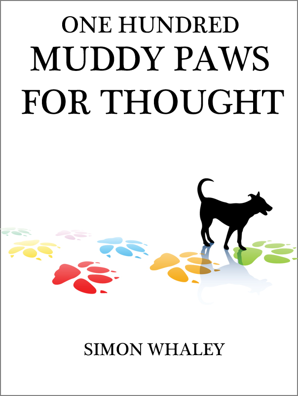 One Hundred Muddy Paws For Thought - Kindle & Createspace Edition Version